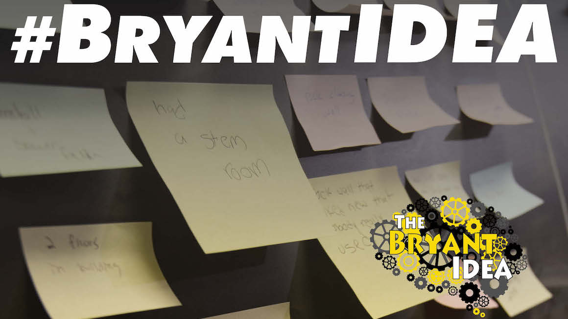 Post-It notes on wall and Bryant IDEA hashtag and logo