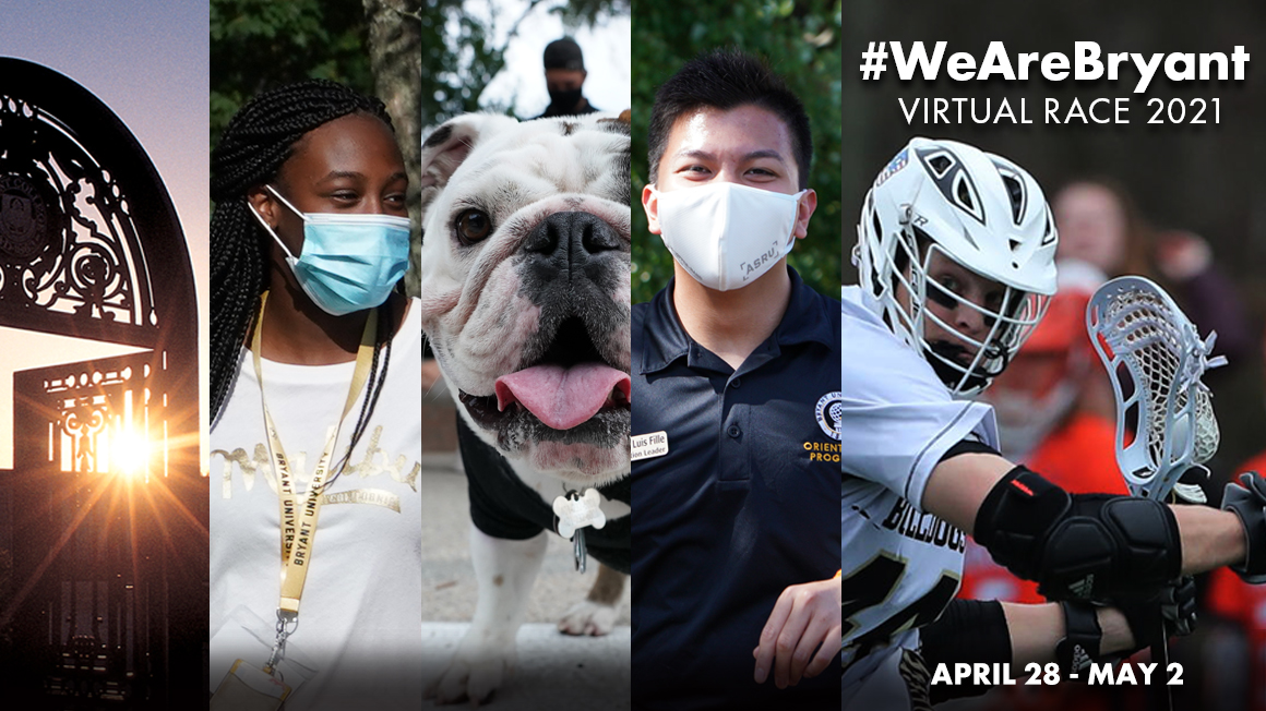 #WeAreBryant virtual race collage of images including students, athletes, Tupper II and the archway